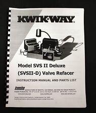Kwik Way Model Svsii D Valve Refacer Instruction Manual And Parts List