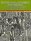 Decorative Alphabets and Initials by Dover Publications Inc. (Paperback, 1998)