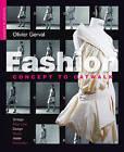 Fashion: Concept to Catwalk by Olivier Gerval (Paperback / softback, 2010)