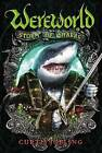 Wereworld #5 Storm of Sharks by Curtis Jobling (Hardback, 2013)