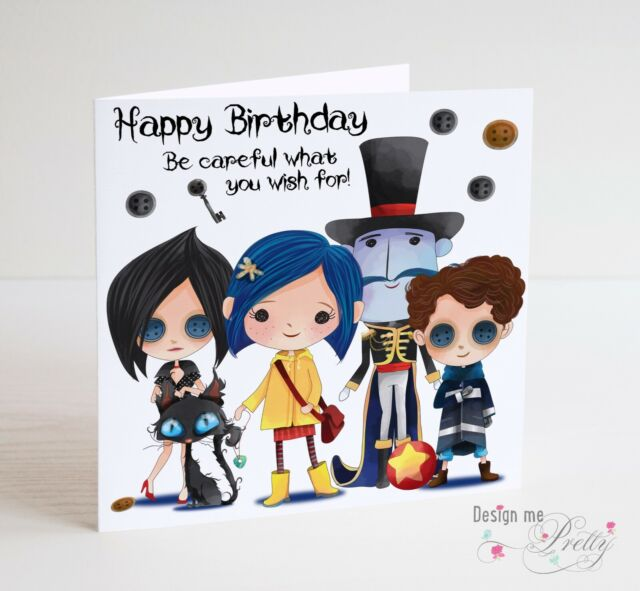 CORALINE BIRTHDAY CARD - Be Careful What You Wish For