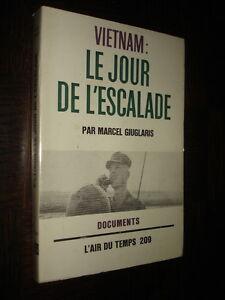 VIETNAM-LE-JOUR-DE-L-039-ESCALADE-Marcel-Giuglaris-1966