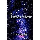 The Interview 9781425902339 by Eddie Speaks Hardcover