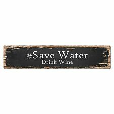 SP0115  #Save Water Drink Wine Street Sign Bar Store Cafe Kitchen Chic Decor