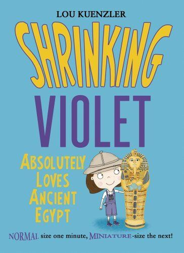 1 of 1 - Shrinking Violet Absolutely Loves Ancient Egypt By Lou Kuenzler