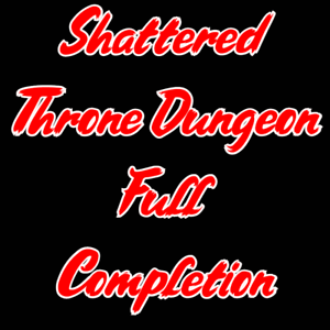 Shattered Throne Full Completion - PC/Cross Save