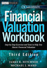 Financial Valuation Workbook: Step-by-Step Exercises and Tests to Help You Master Financial Valuation by Michael J. Mard, James R. Hitchner (Paperback, 2011)