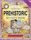 Prehistoric Activity Book by Sue Weatherill, Steve Weatherill (Paperback, 2007)