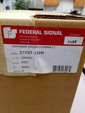 New 27xst 120r 27xst120r Federal Signal Xp Strobe Warning Light 5060 Hz
