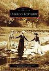 Oswego Township by Roger Matile, Oswegoland Heritage Association (Paperback / softback, 2008)