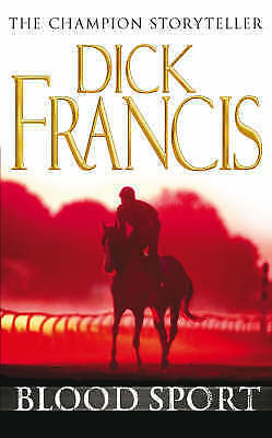 Blood Sport, Dick Francis | Paperback Book | Good | 9780330450416