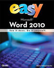 Easy Microsoft Word 2010 by Sherry Kinkoph Gunter (Paperback, 2010)