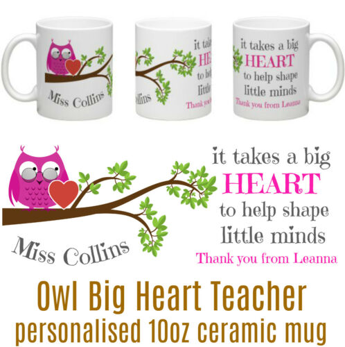 Owl Big Heart Teacher Personalised Tea//Coffee Ceramic Mug Thank You Teacher Owl