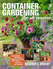 Container Gardening for All Seasons (Readers Digest) by Brenda (editor) Ho - PB
