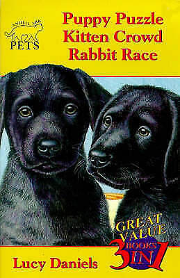 """AS NEW"" Daniels, Lucy, Animal Ark Pets: Puppy Puzzle, Kitten Crowd, Rabbit Race"