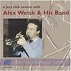 Alex Welsh - Jazz Club Session with & His Band (2008)