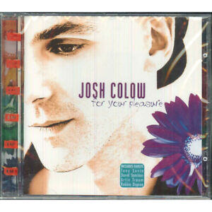Josh-Colow-CD-For-Your-Pleasure-EMI-New-Music-7243854778-29-Italia-Sigillato