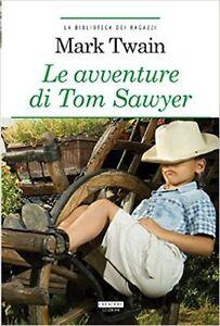 Le-avventure-di-Tom-Sawyer-di-Mark-Twain-Crescere-Ediz-LIBRO-NUOVO