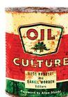 Oil Culture by University of Minnesota Press (Paperback, 2014)