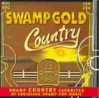 Swamp Gold Country Vol 1 0046346908228 CD