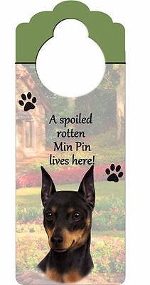 Miniature Pinscher Dog Door Knob Handle Hanger Sign Spoiled Rotten 10.25 x 4