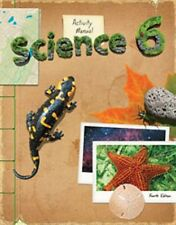 Science Student Activity Manual Grade 6 4th Edition MINT