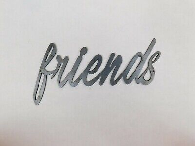 Best Friend Gift Friends Metal Wall Art Word Quote Metal Sign Decor Steel