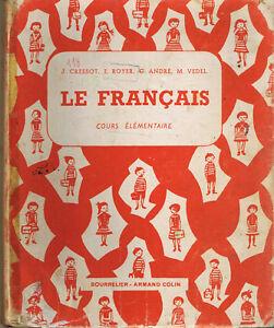Le-Francais-Cours-elementaire-CRESSOT-Bourrelier-manuel-scolaire-1963