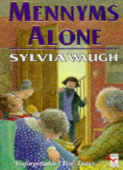 Mennyms Alone By Sylvia Waugh. 9780099557715