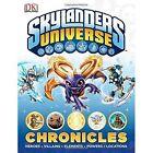 Skylanders Universe Chronicles by DK (Hardback, 2014)