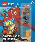 LEGO City: Catch of the Day by Penguin Books Ltd (Hardback, 2016)