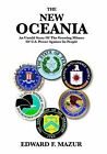 The New Oceania: An Untold Story of the Growing Misuse of U.S. Power Against Its People by Edward F. Mazur (Paperback, 2005)