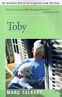 Toby by Marc Talbert (Paperback / softback, 2000)