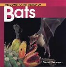 Welcome to the World of Bats by Diane Swanson (Paperback)