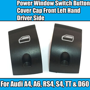 2 For Audi A4 S4 PASSENGER SIDE WINDOW CONTROL REGULATOR SWITCH BUTTON COVER D60