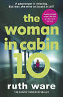 The Woman in Cabin 10 by Ruth Ware (Paperback, 2017)