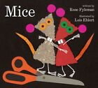 Mice 9781442456846 by Lois Ehlert Hardcover