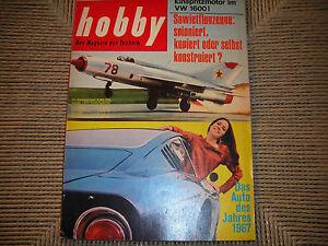 HOBBY-DAS-MAGAZIN-RIVISTA-TECNICA-26-1967-POSTER-STUDEBAKER-PIERCE-ARROW-AIRBUS