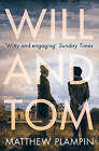 Will & Tom by Matthew Plampin (Paperback, 2015)