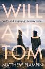 Will & Tom by Matthew Plampin (Paperback, 2015)