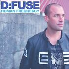 Human Frequency * by D:Fuse (CD, Jul-2009, Moist Music)