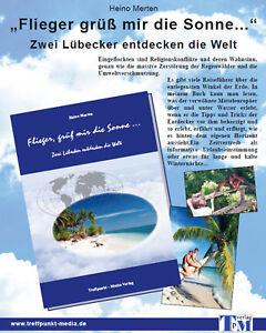 Reisebuch-Reiseberichte-Abenteuer-weltweit-Tropen-Reisefuehrer