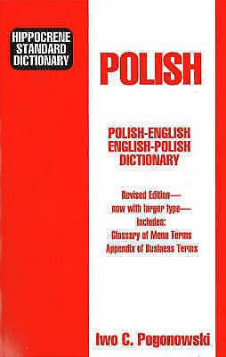 Hippocrene Standard Dictionary: Polish-English English-Polish : With Complete Ph