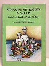 Guias De Nutricion Y Salud Para La Familia Moderna Lovera Machado Paperback 1992