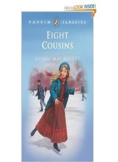Eight Cousins (Puffin Classics),Louisa May Alcott