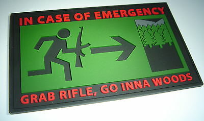 go inna woods preppers morale patch In case of emergency grab rifle