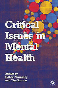 Critical-Issues-in-Mental-Health-New-Book-Tim-Turner-Robert-Tummey