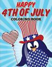 Happy 4th of July by N/A (Paperback / softback, 2015)