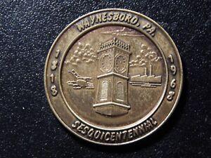 1968-WAYNESBORO-PA-SESQUICENTENNIAL-TOKEN-YY209QXX