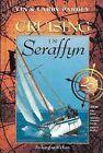 Cruising in Seraffyn by Lin Pardey Larry Pardey. 9781929214044